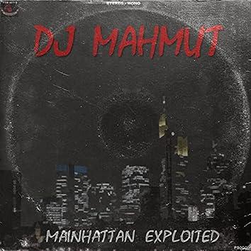 Mainhattan Exploited