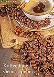Kaffee für ein Genusserlebnis (Wandkalender 2021 DIN A4 hoch): Der Kaffeekalender für ein außergewöhnliches Genusserlebnis (Monatskalender, 14 Seiten )