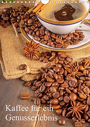 Kaffee für ein Genusserlebnis (Wandkalender 2021 DIN A4 hoch)