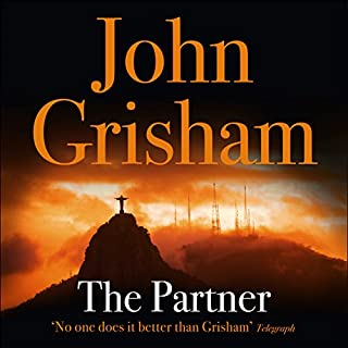 The Partner                   By:                                                                                                                                 John Grisham                               Narrated by:                                                                                                                                 Frank Muller                      Length: 11 hrs and 26 mins     146 ratings     Overall 4.3