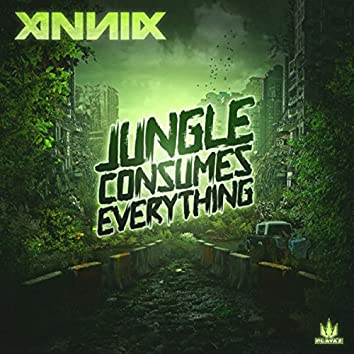 Jungle Consumes Everything
