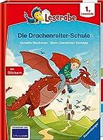Die Drachenreiter-Schule - Leserabe ab 1. Klasse - Erstlesebuch fuer Kinder ab 6 Jahren