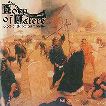 Blood Of The Heathen Ancients
