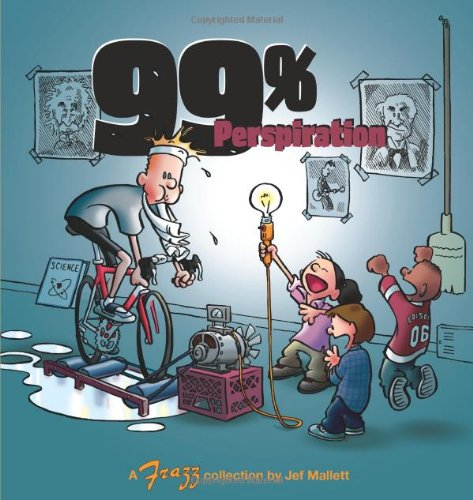 99% Perspiration: A Frazz Collection