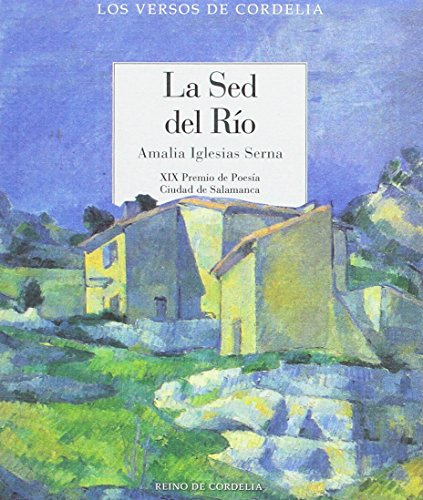 La sed del río: XIX Premio de Poesía Ciudad de Salamanca
