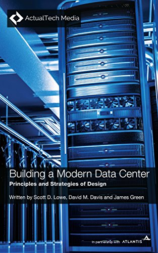 Building a Modern Data Center: Principles and Strategies of Design by [Scott D. Lowe, David M. Davis, James Green, Seth Knox, Stuart Miniman]