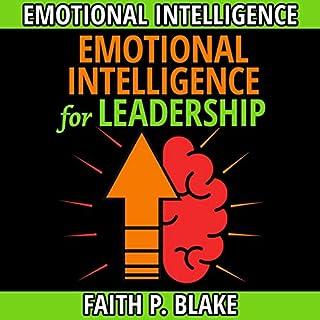 Emotional Intelligence for Leadership: 2 Books in 1 cover art