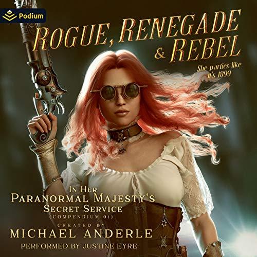 Rogue, Renegade and Rebel audiobook cover art