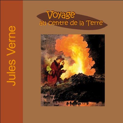 Voyage au centre de la Terre. Voyages Extraordinaires  By  cover art