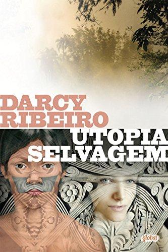Utopia selvagem (Darcy Ribeiro)