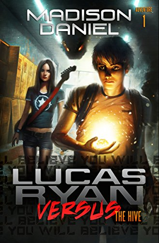 Lucas Ryan Versus: The Hive (The Lucas Ryan Versus Series Book 1) (English Edition)