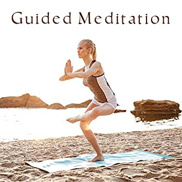 Guided Meditation – Calm Music to Meditate, Inner Calmness, Peaceful Mind & Body, Yoga Sounds