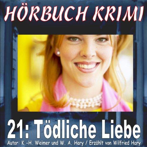 Tödliche Liebe audiobook cover art