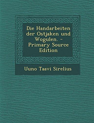 Price comparison product image Die Handarbeiten der Ostjaken und Wogulen