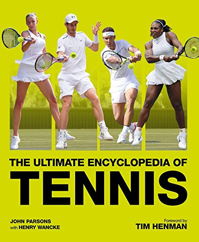 Download The Ultimate Encyclopedia of Tennis 1787390705