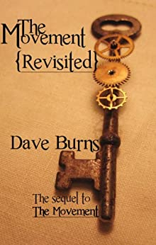 [Dave Burns]のThe Movement: Revisited (English Edition)