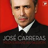 Songtexte von José Carreras - Mediterranean Passion