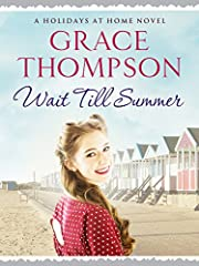 Wait Till Summer (Holidays at Home Book 1)
