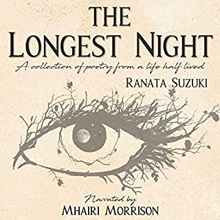 The Longest Night: A Collection of Poetry from a Life Half Lived cover art
