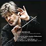 Works for Chamber Orchestra With Soloists by Macmillan, Netherlands Rcp (2014-08-12)