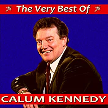 The Very Best of Calum Kennedy