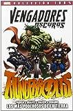 Vengadores Oscuros. Los Mas Poderosos De La Tierra - Número 1 (100% Marvel (panini))