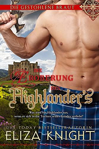 Die Eroberung des Highlanders (Die gestohlene Braut 2)