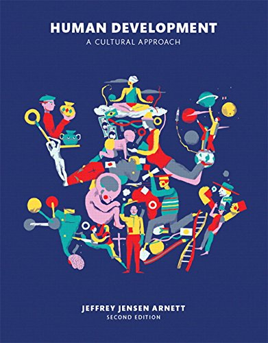 Human Development: A Cultural Approach (2nd Edition)