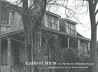 Elephant House Or, the Home of Edward Gorey (Pomegranate Catalog)