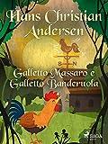 Galletto Massaro e Galletto Banderuola