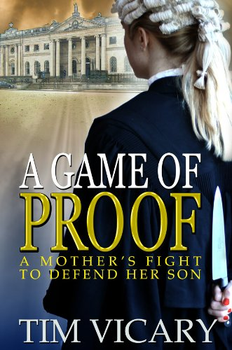 Book: A Game of Proof (The trials of Sarah Newby) by Tim Vicary