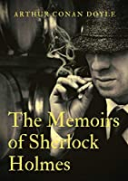 The Memoirs of Sherlock Holmes: a collection of short stories by Arthur Conan Doyle, first published late in 1893 with 1894 date. It was the second collection featuring the consulting detective Sherlock Holmes, following The Adventures of Sherlock Holmes.