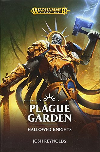 Warhammer Plague Garden: 1 (Hallowed Knights)