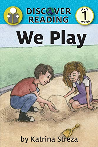 We Play: Level 1 Reader (Discover Reading)