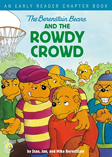 The Berenstain Bears and the Rowdy Crowd: An Early Reader Chapter Book (Berenstain Bears/Living Lights: A Faith Story) (English Edition)