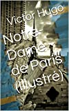 Notre-Dame de Paris (Illustré) - Format Kindle - 1,76 €