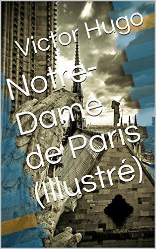 Notre-Dame de Paris (Illustré)