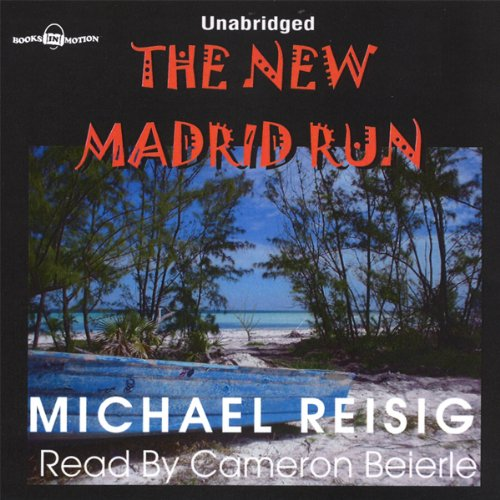 The New Madrid Run audiobook cover art
