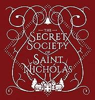 The Secret Society Of Saint Nicholas