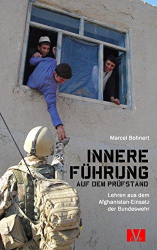 Innere Führung auf dem Prüfstand: Lehren aus dem Afghanistan-Einsatz der Bundeswehr (DeutscherVeteranenVerlag/GermanVeteransPublishing)
