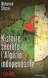 Histoire secrète de l'Algérie indépendante - L'Etat-DRS by Mohamed Sifaoui(2012-01-19) - Nouveau Monde Editions - 01/01/2012