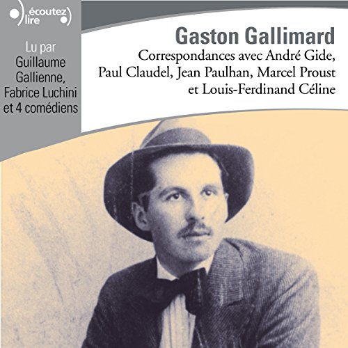 Correspondances avec Gaston Gallimard audiobook cover art