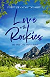 Love in the Rockies: Sweet romance on an unforgettable train journey (True Love Travels Book 1)