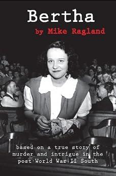 Bertha by [Mike Ragland]