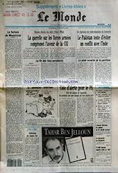 MONDE (LE) [No 14634] du 14/02/1992 - LA FACTURE DE MAASTRICHT - LA QUERELLE SUR LES FORCES ARMEES COMPROMET L\'AVENIR DE LA CEI - LA FIN DES FAUX-SEMBLANTS PAR JAN KRAUZE - LA CONVERSATION ARAFAT-SOUSS - GUILLEMIN DE BONNE FOI - COTE D\'ALERTE POUR LE PS PAR PATRICK JARREAU - L\'ANGE AVEUGLE PAR TAHAR BEN JELLOUN - LE PAKISTAN TENTE D\'EVITER UN CONFLIT AVEC L\'INDE - LA PLAIE OUVERTE DE LA PARTITION PAR JEAN-PIERRE CLERC - L\'ANCIEN DIRECTEUR DU CABINET DE M. GAUDIN ECROUE - LA REPRESSION