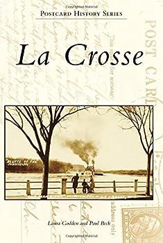 La Crosse 1467113328 Book Cover