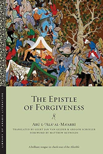 The Epistle of Forgiveness: Volumes One and Two (Library of Arabic Literature) by Abu l-'Ala al-Ma'arri(2016-03-15)