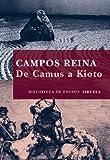De Camus a Kioto: 69 (Biblioteca de Ensayo / Serie mayor)