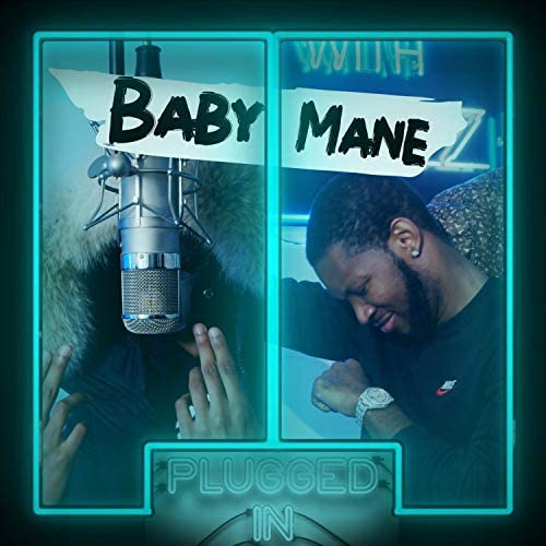 Fumez The Engineer & Baby Mane