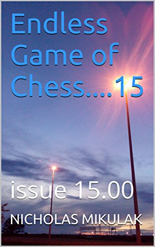 Endless Game of Chess....15: issue 15.00 (English Edition)